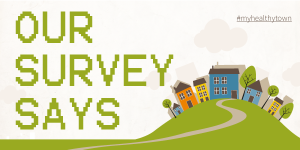 My Healthy Town survey